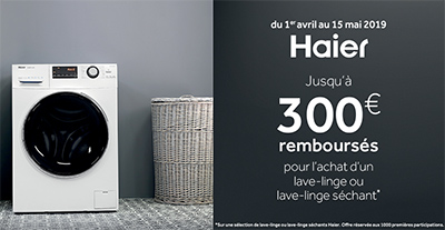Haier rembourse de 30 Euros jusqu'à 300 Euros pour l'achat de certains lave-linge